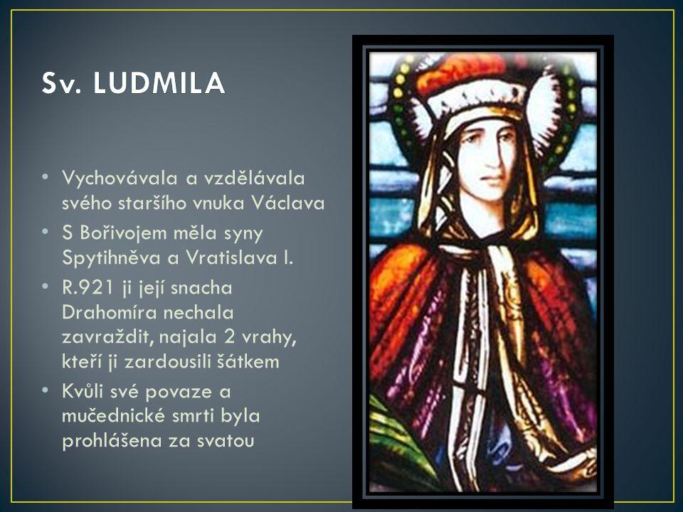 Vychovávala a vzdělávala svého staršího vnuka Václava S Bořivojem měla syny Spytihněva a Vratislava I. R.921 ji její snacha Drahomíra nechala zavraždi