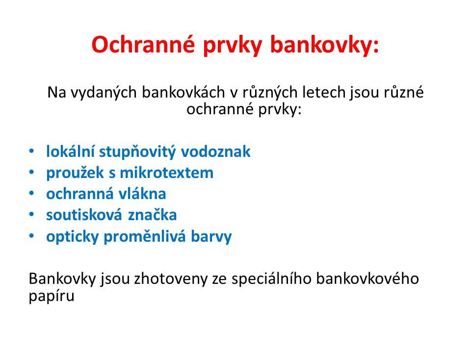 Ochranné prvky bankovky: Na vydaných bankovkách v různých letech jsou různé ochranné prvky: lokální stupňovitý vodoznak proužek s mikrotextem ochranná vlákna soutisková značka opticky proměnlivá barvy Bankovky jsou zhotoveny ze speciálního bankovkového papíru