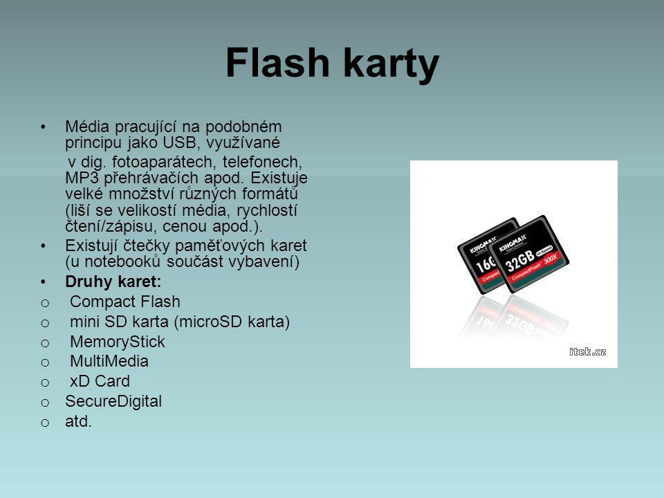 Flash karty Média pracující na podobném principu jako USB, využívané v dig.