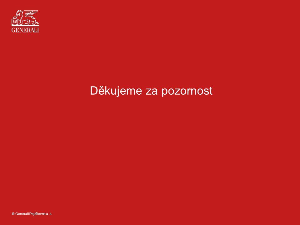 © Generali Pojišťovna a. s. Děkujeme za pozornost