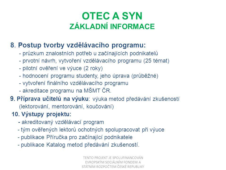 OTEC A SYN ZÁKLADNÍ INFORMACE 8.