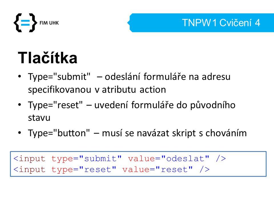 TNPW1 Cvičení 4 Tlačítka Type=