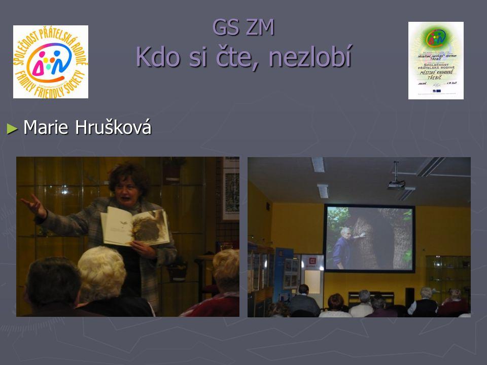GS ZM Kdo si čte, nezlobí ► Marie Hrušková