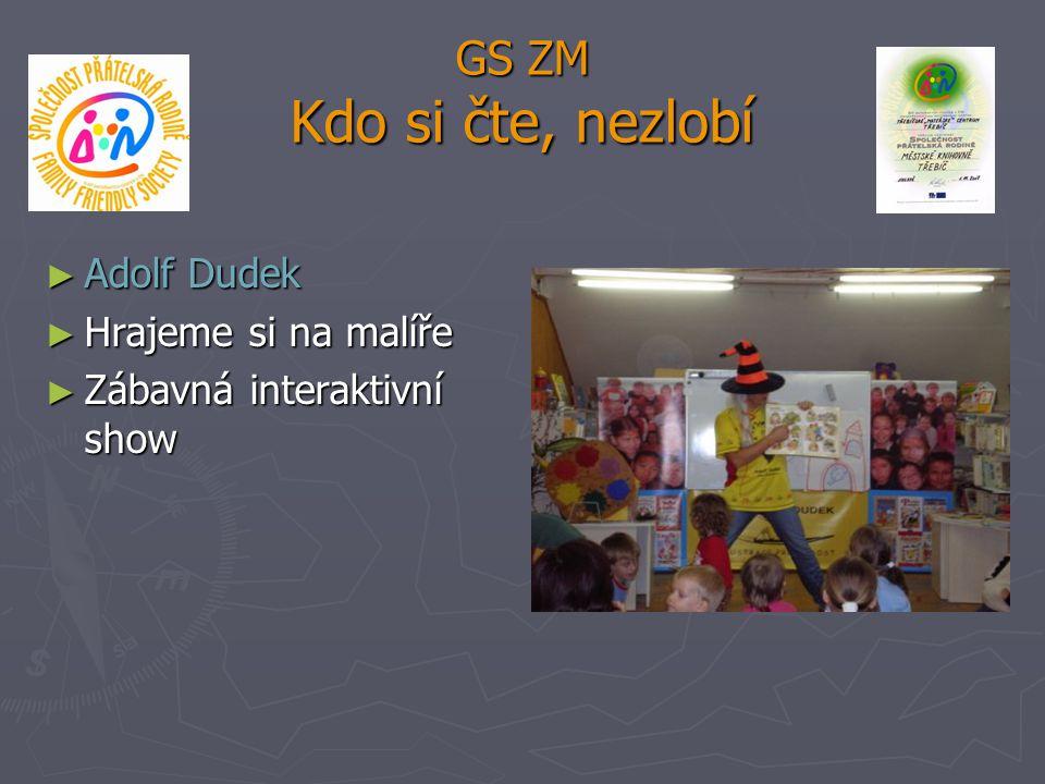 GS ZM Kdo si čte, nezlobí ► Adolf Dudek ► Hrajeme si na malíře ► Zábavná interaktivní show