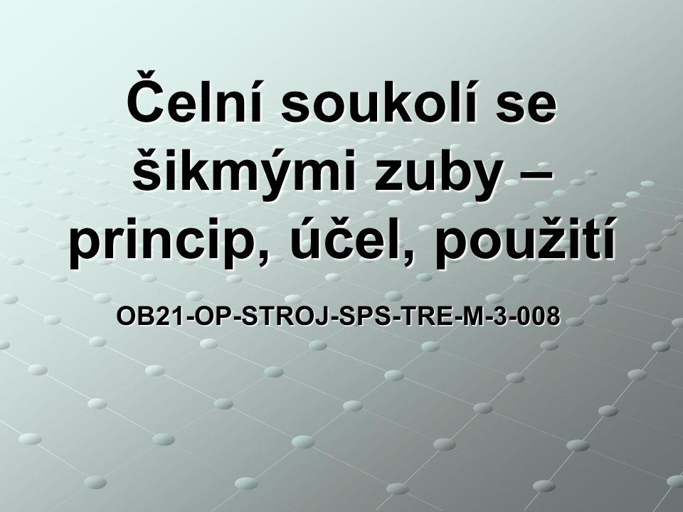 OB21-OP-STROJ-SPS-TRE-M-3-008 Čelní soukolí se šikmými zuby – princip, účel, použití