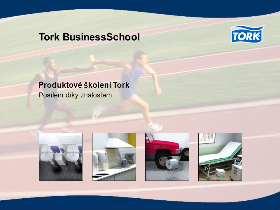 Strana 1 Tork je značkou SCA Tork BusinessSchool – Produktové školení Tork BusinessSchool Produktové školení Tork Posílení díky znalostem