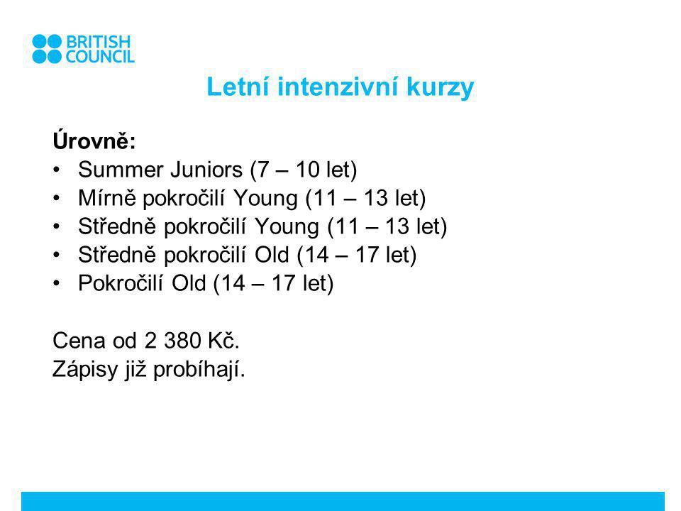 Letní intenzivní kurzy Úrovně: Summer Juniors (7 – 10 let) Mírně pokročilí Young (11 – 13 let) Středně pokročilí Young (11 – 13 let) Středně pokročilí Old (14 – 17 let) Pokročilí Old (14 – 17 let) Cena od 2 380 Kč.