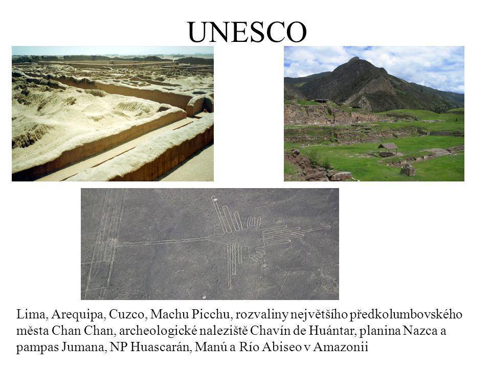 UNESCO Lima, Arequipa, Cuzco, Machu Picchu, rozvaliny největšího předkolumbovského města Chan Chan, archeologické naleziště Chavín de Huántar, planina Nazca a pampas Jumana, NP Huascarán, Manú a Río Abiseo v Amazonii