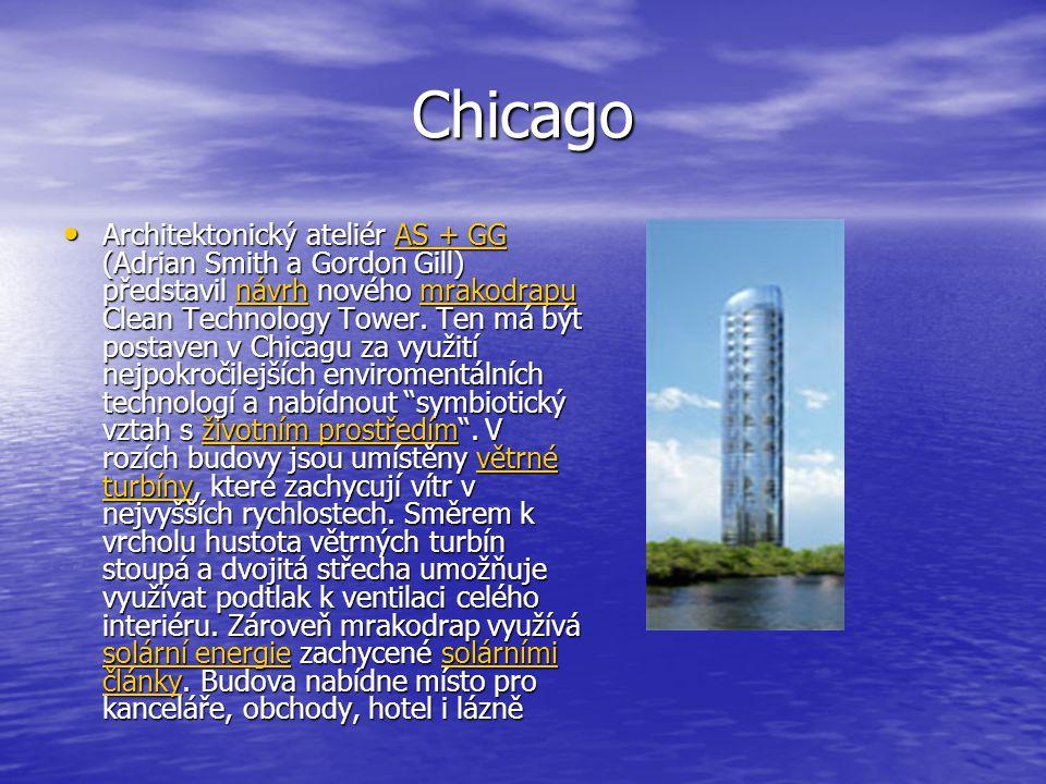 Chicago Architektonický ateliér AS + GG (Adrian Smith a Gordon Gill) představil návrh nového mrakodrapu Clean Technology Tower. Ten má být postaven v
