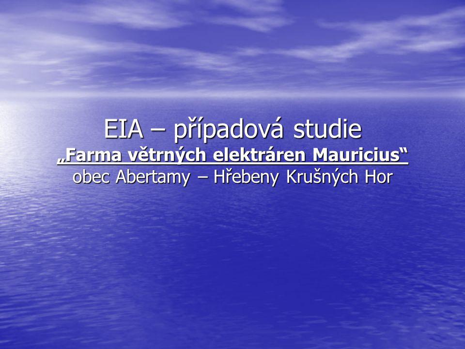 """EIA – případová studie """"Farma větrných elektráren Mauricius"""" obec Abertamy – Hřebeny Krušných Hor"""