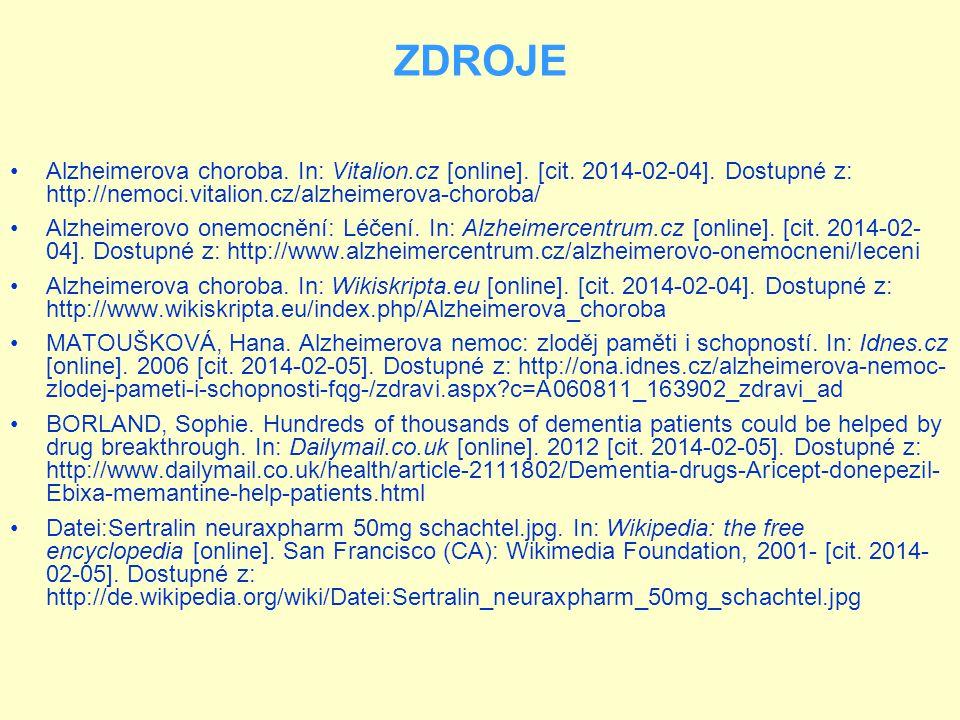 ZDROJE Alzheimerova choroba. In: Vitalion.cz [online]. [cit. 2014-02-04]. Dostupné z: http://nemoci.vitalion.cz/alzheimerova-choroba/ Alzheimerovo one