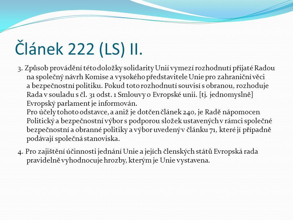 Článek 222 (LS) II.3.