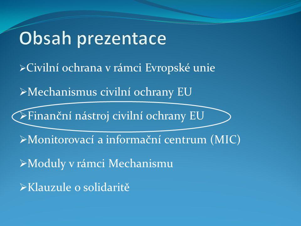 Finanční nástroj civilní ochrany EU zřízen rozhodnutím Rady 2007/162/ES, Euratom dne 5.