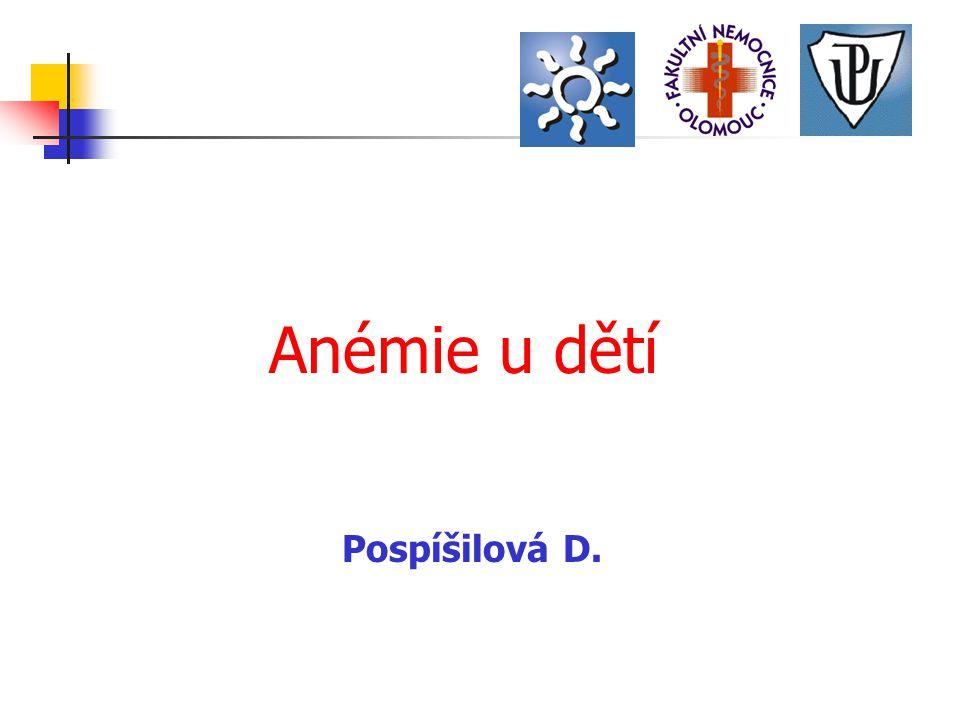 Pospíšilová D. Anémie u dětí