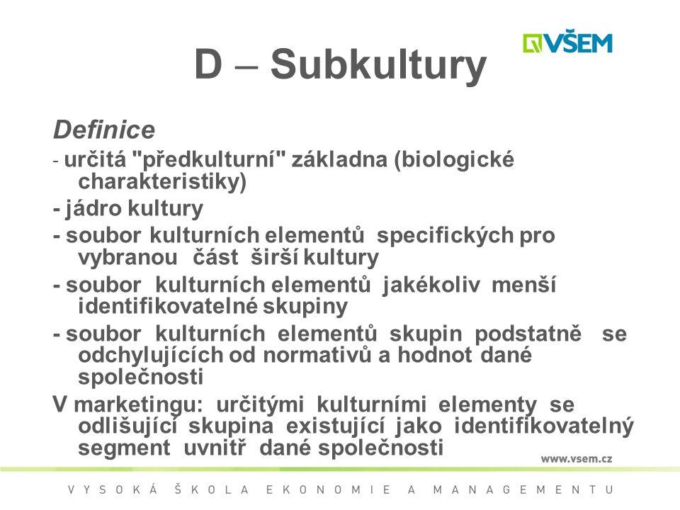 D – Subkultury Definice - určitá