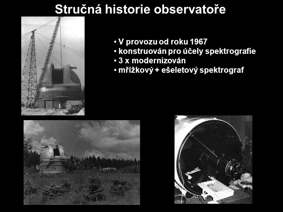 Stručná historie observatoře V provozu od roku 1967 konstruován pro účely spektrografie 3 x modernizován mřížkový + ešeletový spektrograf