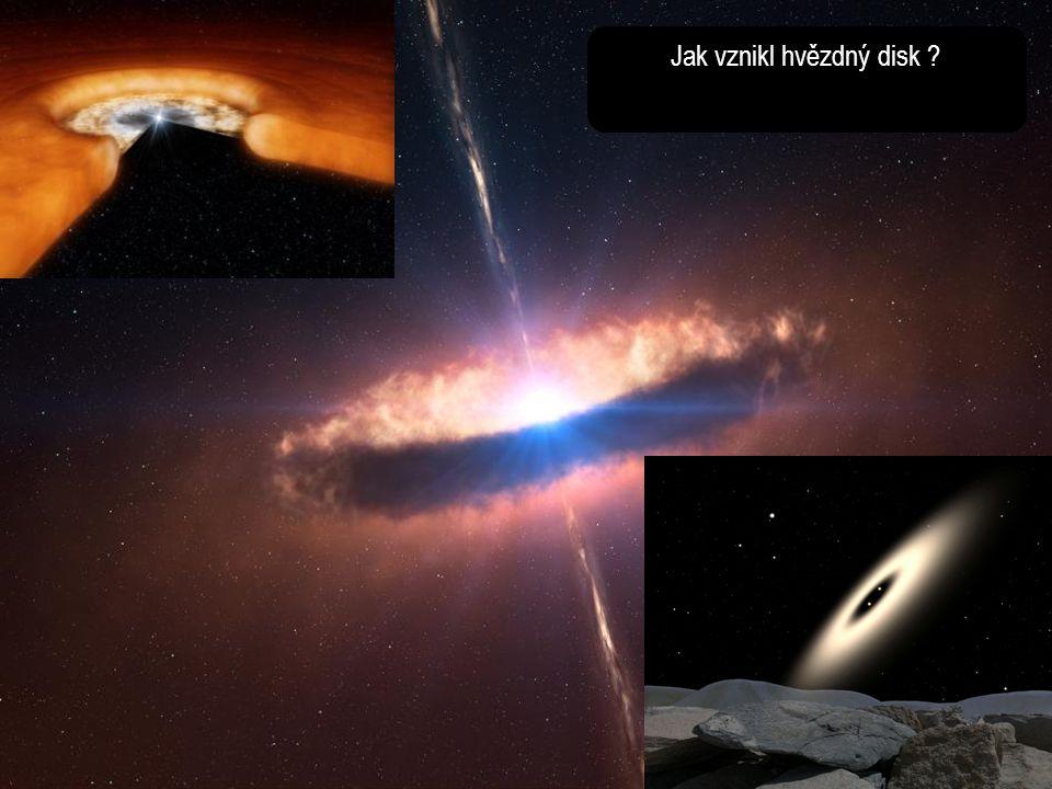Jak vznikl hvězdný disk ?