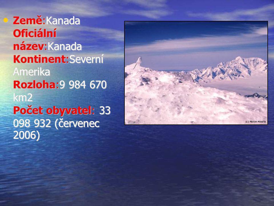 Země:Kanada Oficiální název:Kanada Kontinent:Severní Amerika Rozloha:9 984 670 km2 Počet obyvatel: 33 098 932 (červenec 2006)