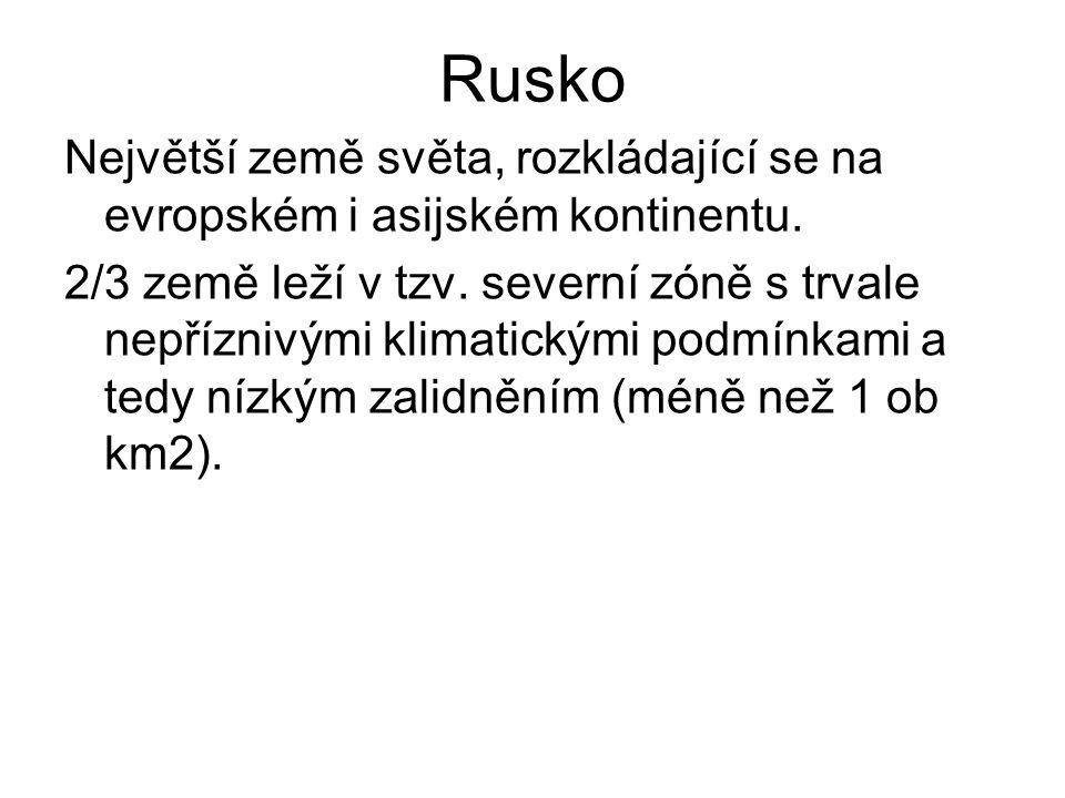 Reliéf se vyznačuje velikou pestrostí: - největší nížiny: východoevropská rovina, Západosibiřská níž.