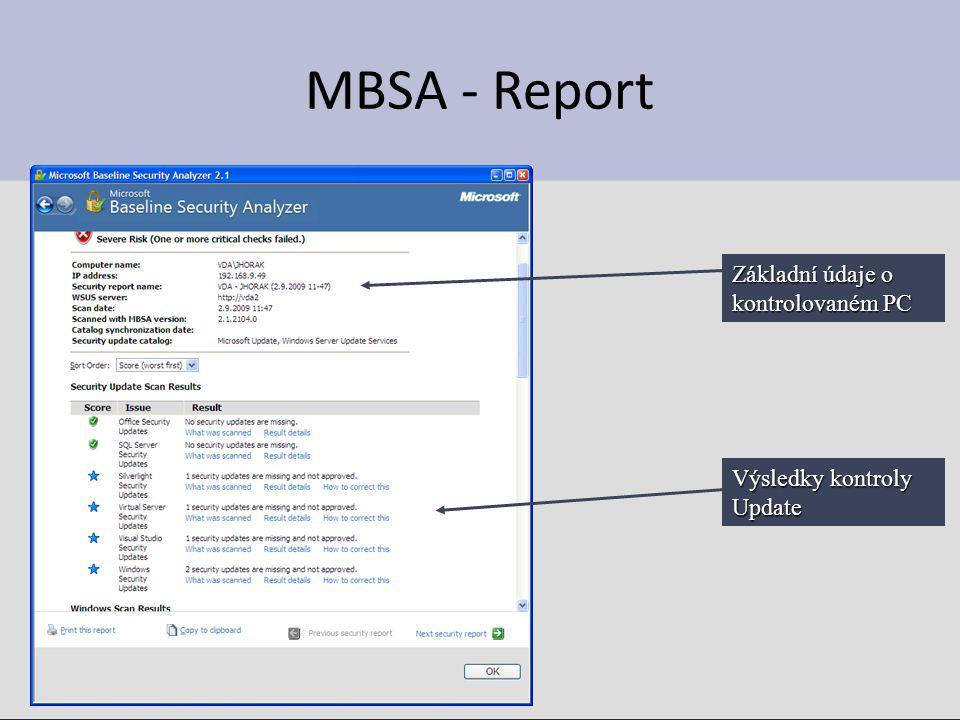 MBSA - Report Výsledky kontroly Update Základní údaje o kontrolovaném PC