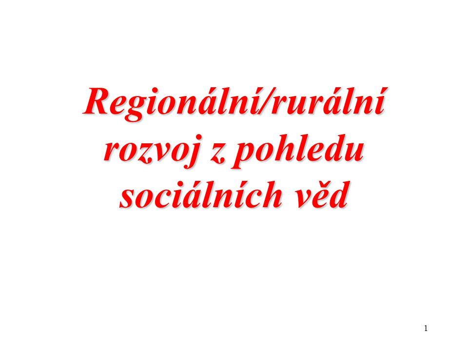 1 Regionální/rurální rozvoj z pohledu sociálních věd