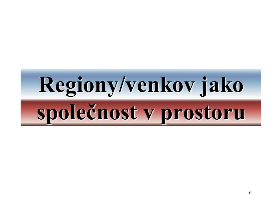 57 Současné konkrétní vymezení regionů se soustředěnou podporou státu