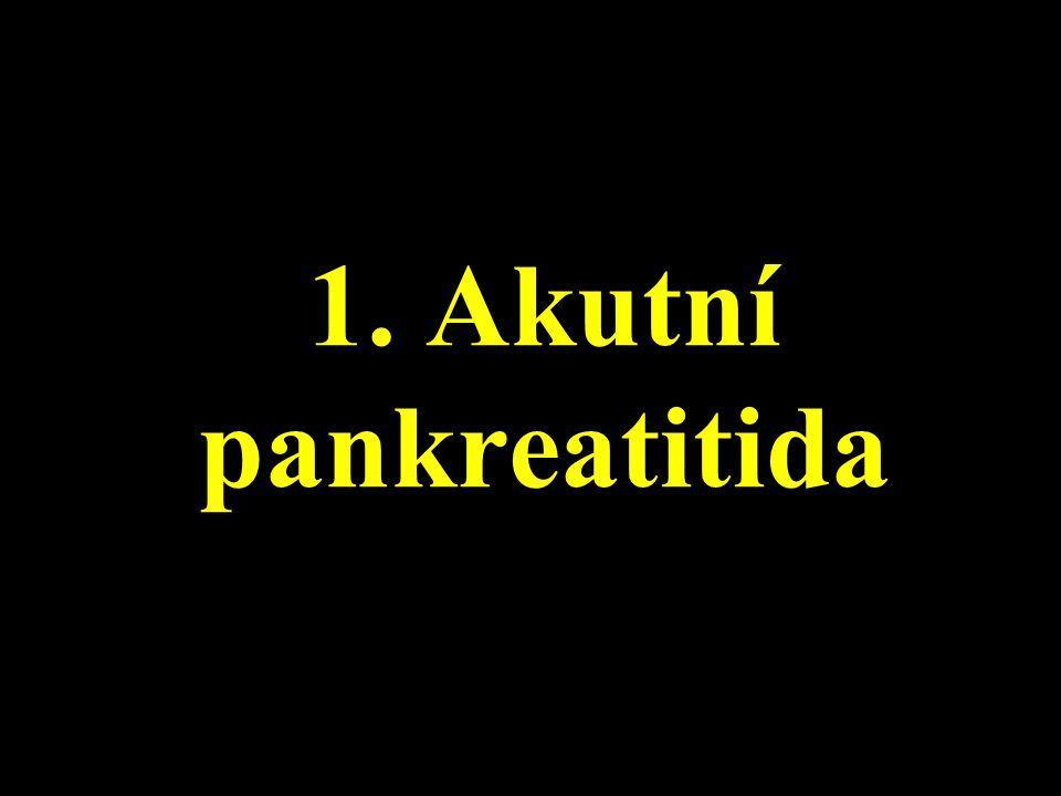 1.Dilatace pankreatického vývodu nad 2-3 mm v oblasti hlavy resp.