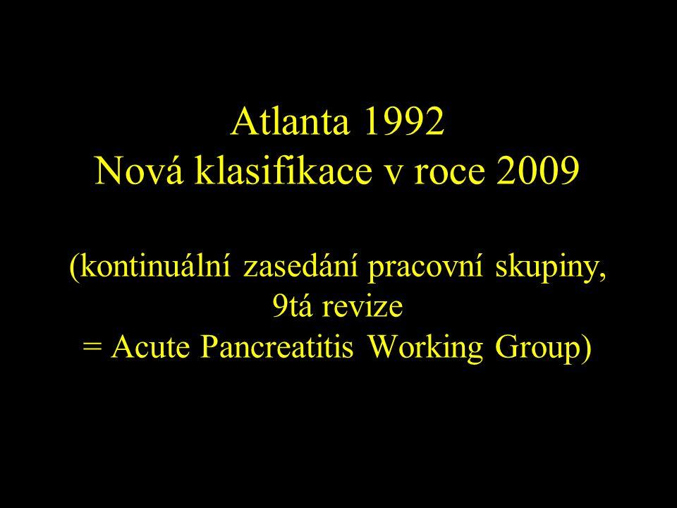 Starý název: Acute Fluid Collection Nový název: Post Necrotic Pancreatic Colections (PNPC)