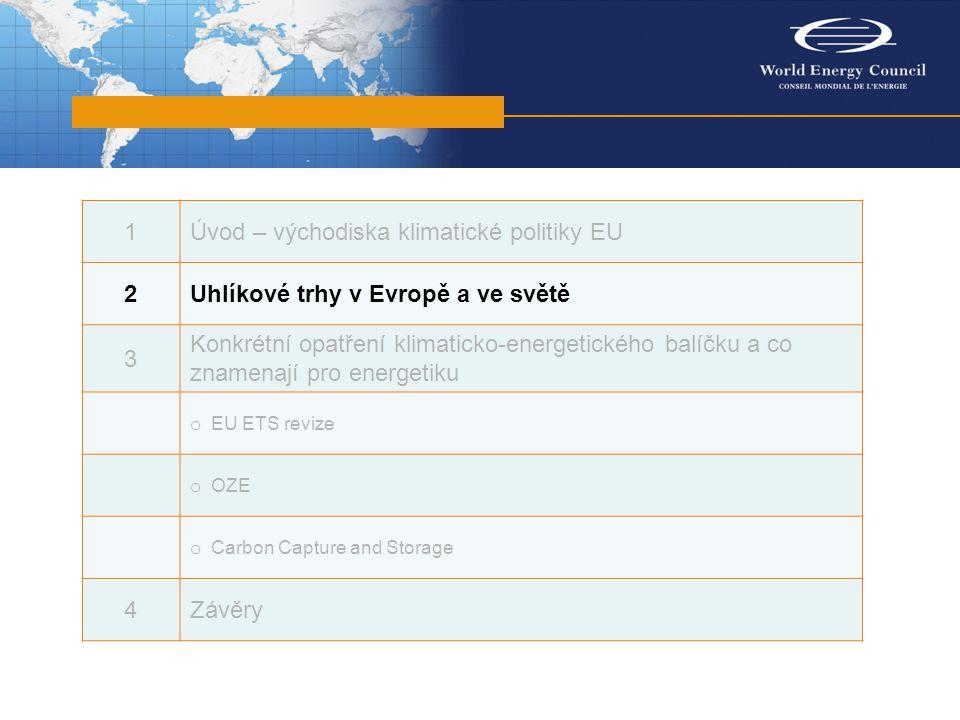 Obchodování s povolenkami v systému EU ETS je v současnosti hlavním hybatelem globálního obchodování se skleníkovými plyny a do budoucna se tato pozice ještě zesílí  Obchody s povolenkami a kredity vzrostly mezi roky 2006 a 2007 o 80% Objemy obchodů v roce 2007:  EU ETS: €28 mld  JI/CDM: €12 mld Hodnota emisních trhů v roce 2010 mohla dosáhnout €60 mld v roce 2020 pak €300 - 600 mld (odhad Deutsche Bank).
