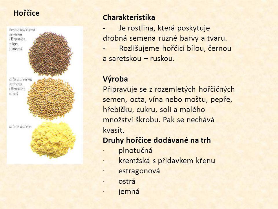 Hořčice Charakteristika - Je rostlina, která poskytuje drobná semena různé barvy a tvaru. - Rozlišujeme hořčici bílou, černou a saretskou – ruskou. Vý