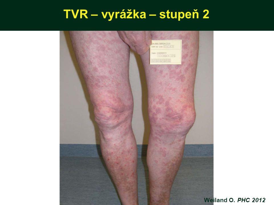 TVR – vyrážka – stupeň 2 Weiland O. PHC 2012