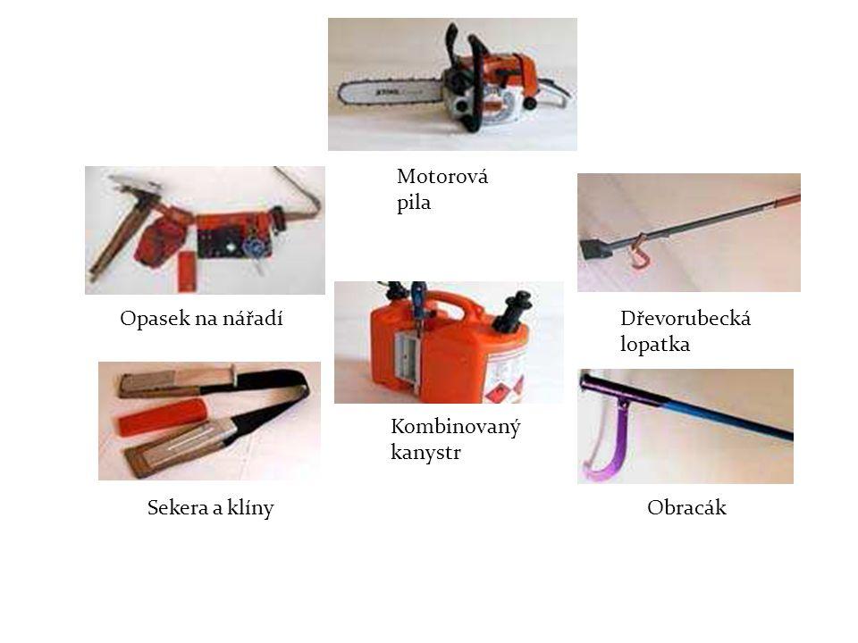 Opasek na nářadíDřevorubecká lopatka Sekera a klínyObracák Motorová pila Kombinovaný kanystr