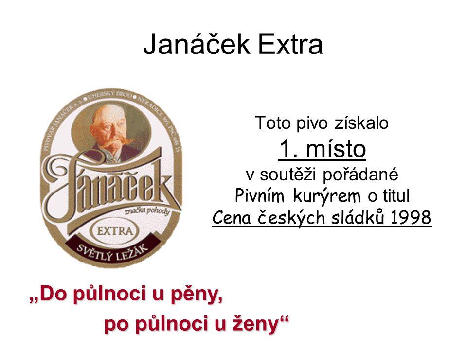 Janáček Extra Toto pivo získalo 1.
