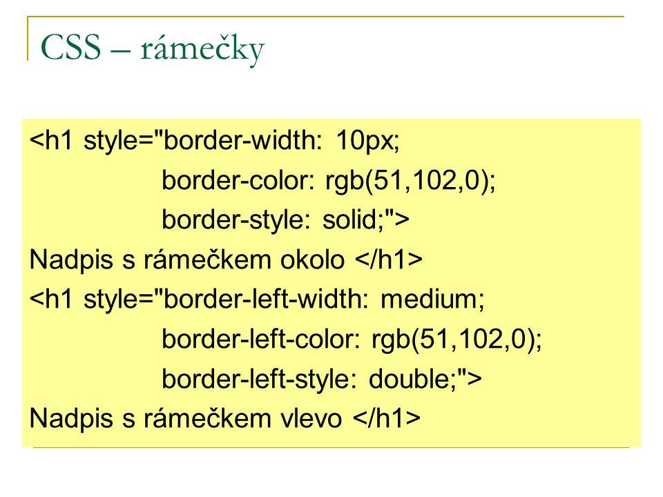 CSS – rámečky <h1 style=