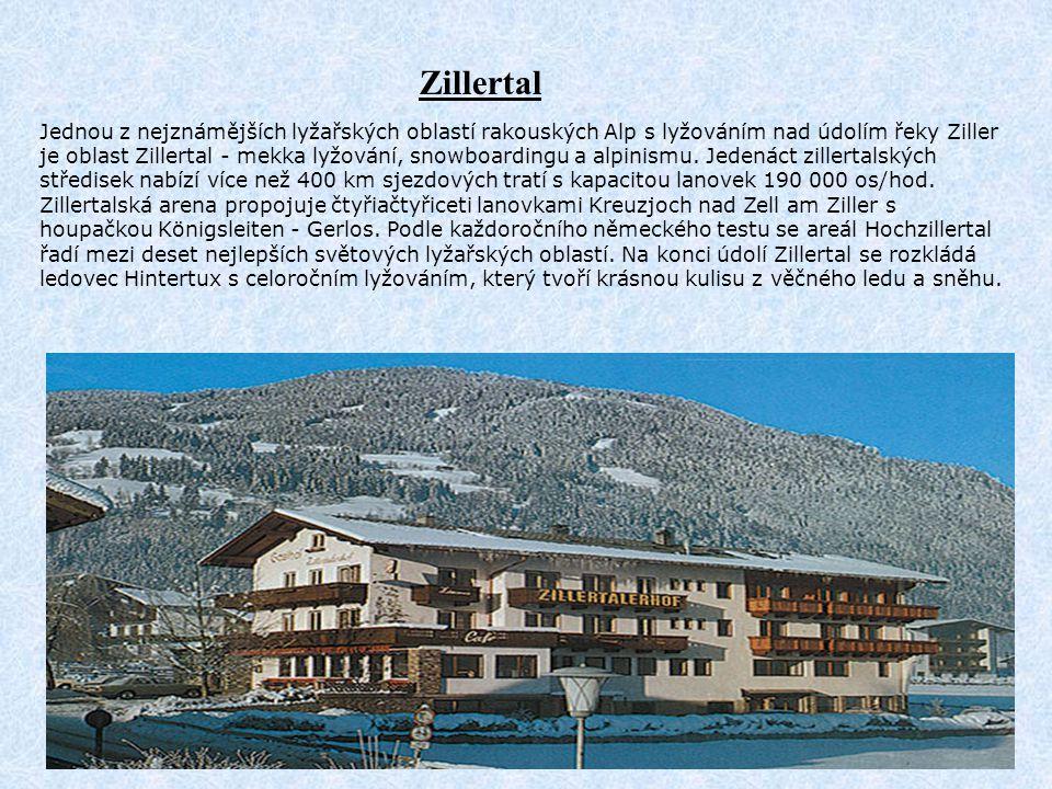 Zillertal Jednou z nejznámějších lyžařských oblastí rakouských Alp s lyžováním nad údolím řeky Ziller je oblast Zillertal - mekka lyžování, snowboardi