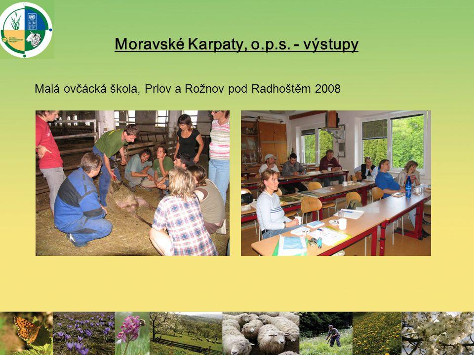 Moravské Karpaty, o.p.s. - výstupy Malá ovčácká škola, Prlov a Rožnov pod Radhoštěm 2008