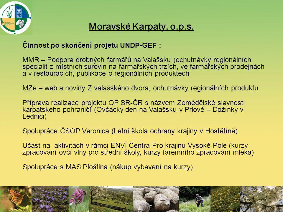 Moravské Karpaty, o.p.s. Činnost po skončení projetu UNDP-GEF : MMR – Podpora drobných farmářů na Valašsku (ochutnávky regionálních specialit z místní
