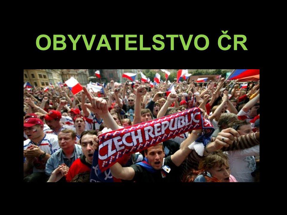 LIDNATOST ČR Počet obyvatel Česka dosahuje 10, 5 mil., což je nejvíce od roku 1946.Počet obyvatelČeska1946  v Evropě – 14.