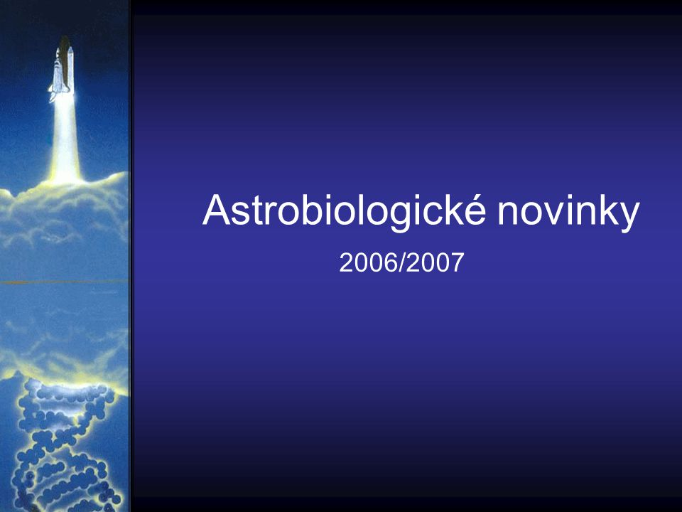 Astrobiologické novinky 2006/2007