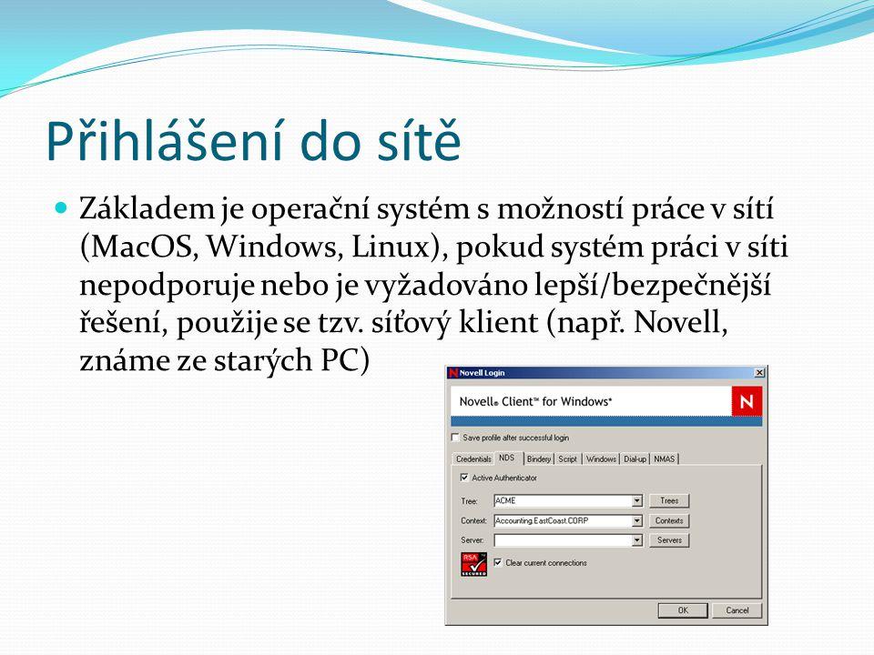 Přihlášení do sítě Základem je operační systém s možností práce v sítí (MacOS, Windows, Linux), pokud systém práci v síti nepodporuje nebo je vyžadová