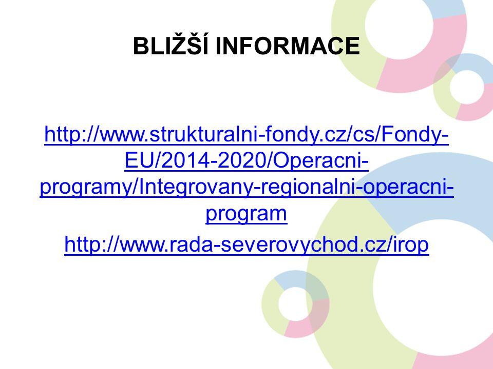 BLIŽŠÍ INFORMACE http://www.strukturalni-fondy.cz/cs/Fondy- EU/2014-2020/Operacni- programy/Integrovany-regionalni-operacni- program http://www.rada-s