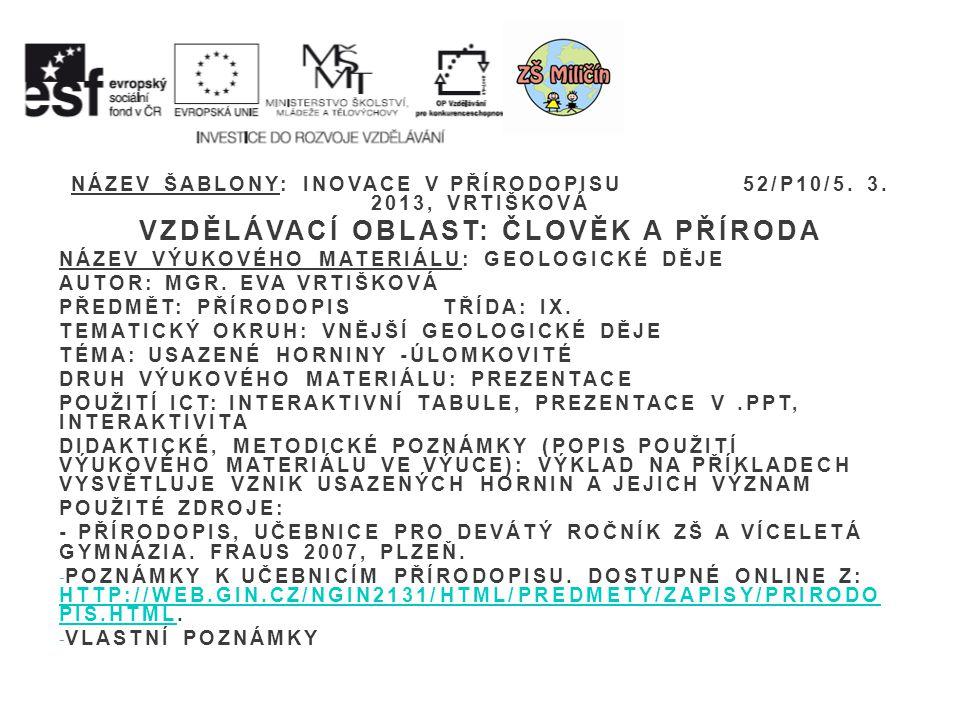 NÁZEV ŠABLONY: INOVACE V PŘÍRODOPISU 52/P10/5. 3.