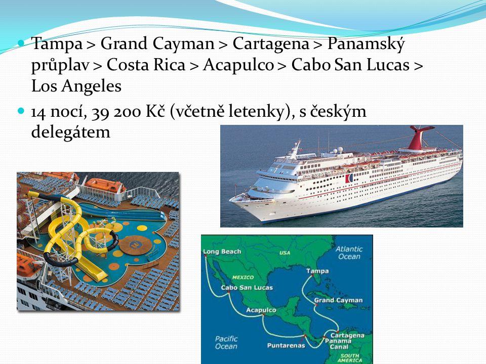 Tampa > Grand Cayman > Cartagena > Panamský průplav > Costa Rica > Acapulco > Cabo San Lucas > Los Angeles 14 nocí, 39 200 Kč (včetně letenky), s česk