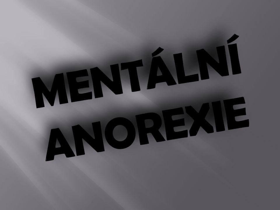  Porucha příjmu potravy. Psychická porucha (vada osobnosti).