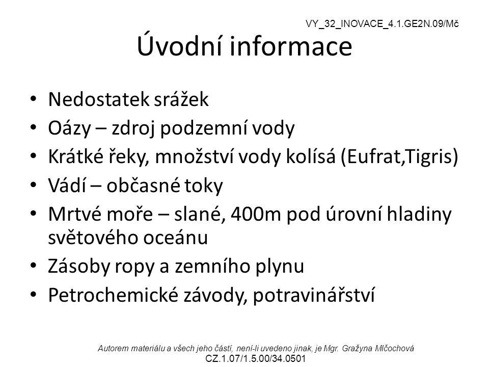VY_32_INOVACE_4.1.GE2N.09/Mč Autorem materiálu a všech jeho částí, není-li uvedeno jinak, je Mgr. Gražyna Mlčochová CZ.1.07/1.5.00/34.0501 Úvodní info