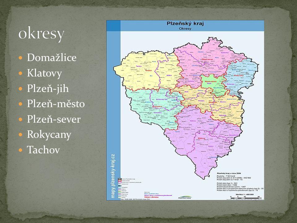 Domažlice Klatovy Plzeň-jih Plzeň-město Plzeň-sever Rokycany Tachov