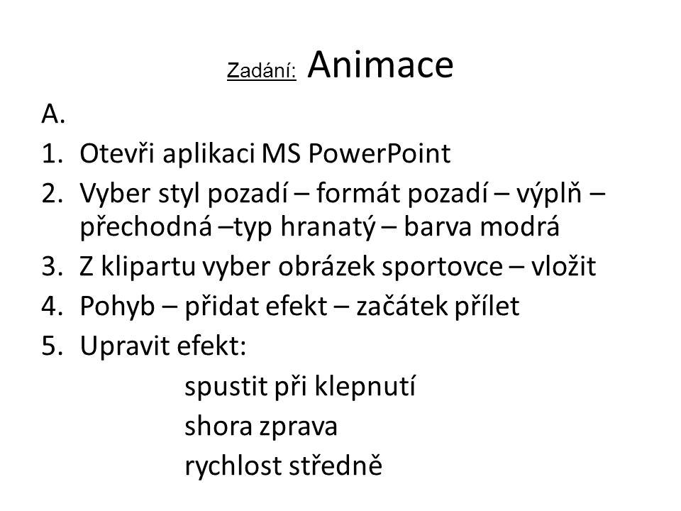 Zadání: Animace A.