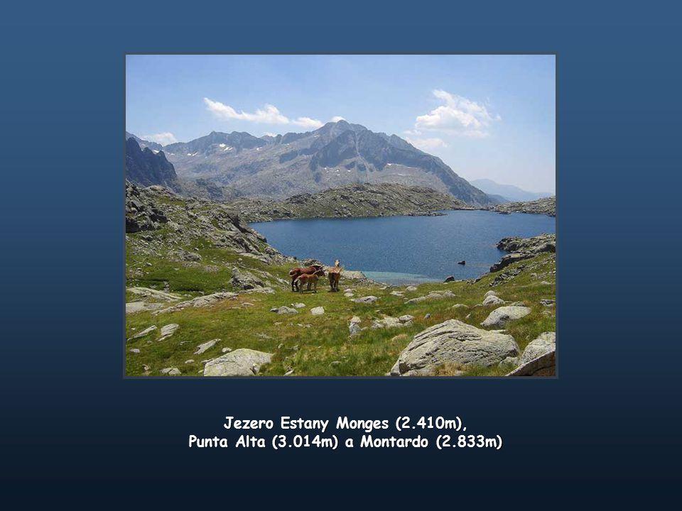 Jezero Estany Monges (2.410m), Punta Alta (3.014m) a Montardo (2.833m) Jezero Estany Monges (2.410m), Punta Alta (3.014m) a Montardo (2.833m)