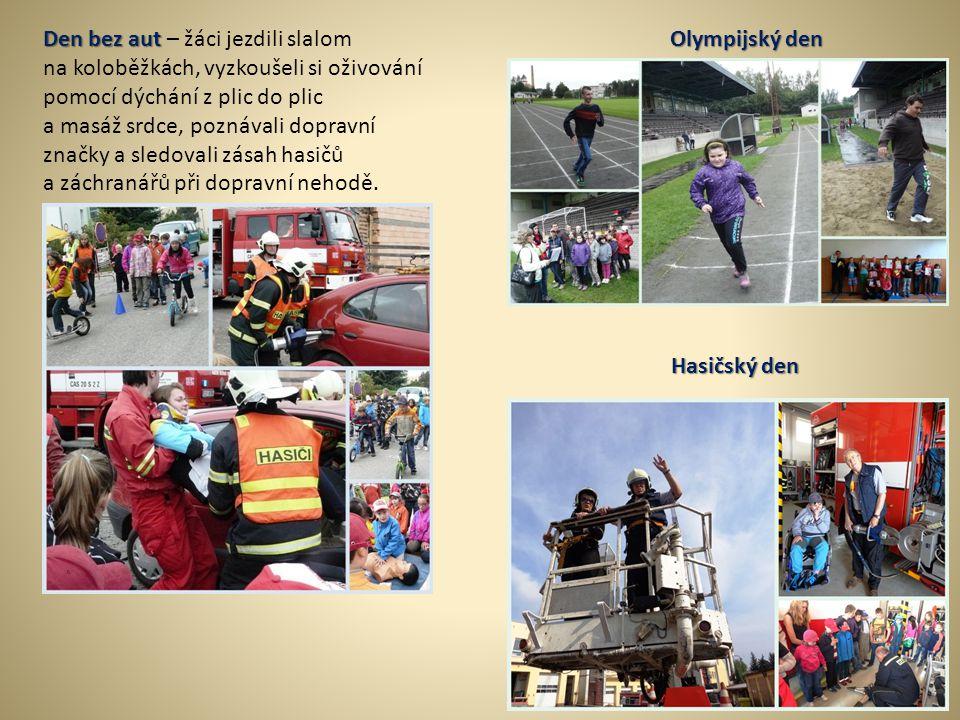 Olympijský den Den bez aut Den bez aut – žáci jezdili slalom na koloběžkách, vyzkoušeli si oživování pomocí dýchání z plic do plic a masáž srdce, pozn