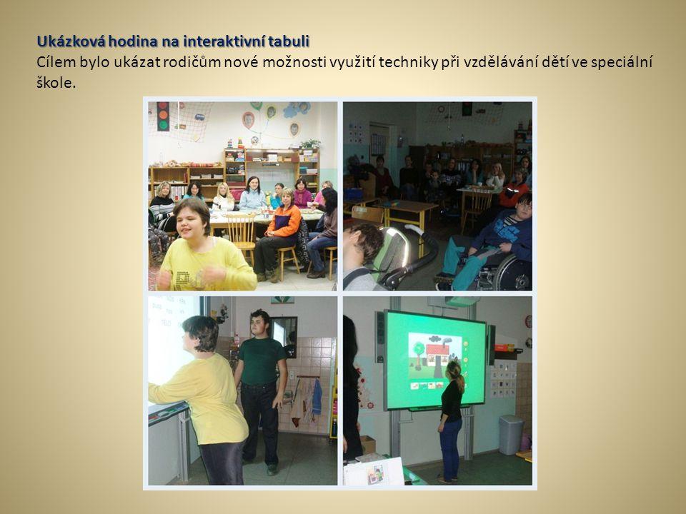 Ukázková hodina na interaktivní tabuli Cílem bylo ukázat rodičům nové možnosti využití techniky při vzdělávání dětí ve speciální škole.